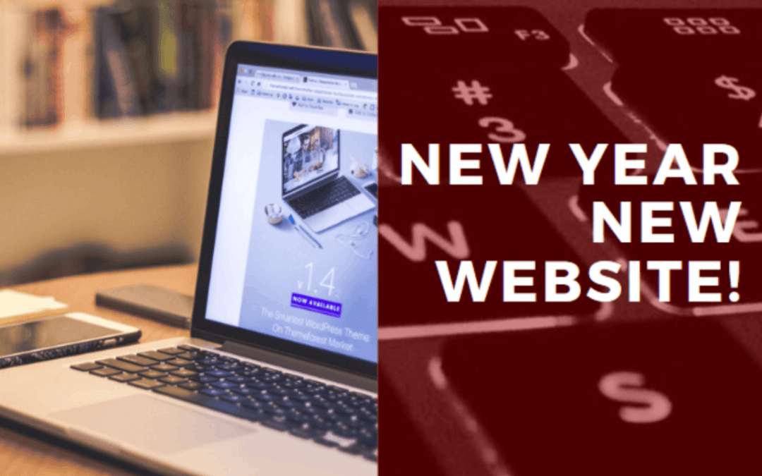 New Year, New Website – Three reasons to upgrade your website in 2020