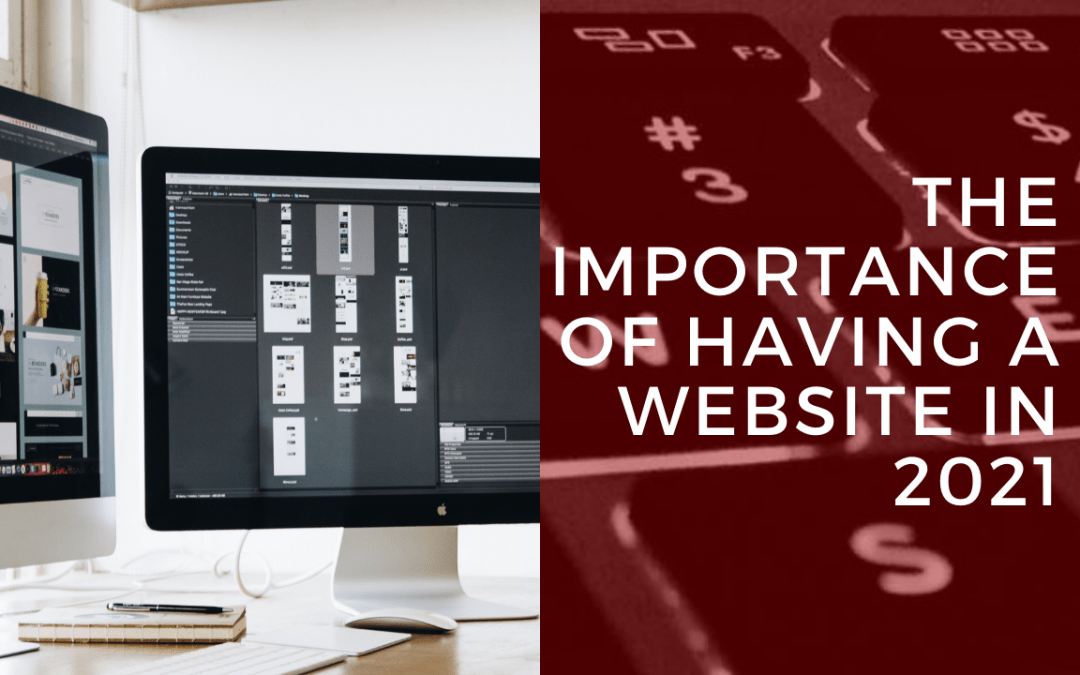The Importance of Having a Website in 2021
